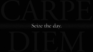 seize_the_day___carpe_diem_by_extremelygreen-d5wqvkf